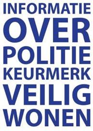 Politie Keurmerk Veilig Wonen PKVW Slotenmaker Den Haag